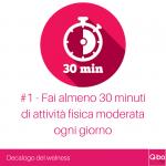 Q-bo Wellness Decalogo del wellness 1: Fai almeno 30 minuti di attività fisica moderata ogni giorno
