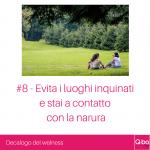 Q-bo Wellness Decalogo del wellness 8: Evita i luoghi inquinati e stai a contatto con la natura